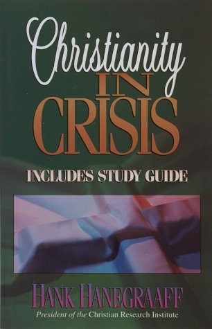Christianity in Crisis with Study Guide