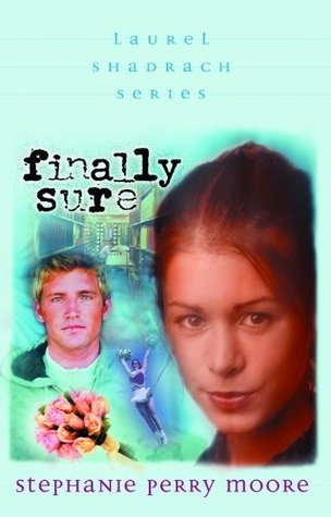 Finally Sure by Stephanie Perry Moore
