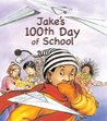 Jake's 100th Day of School