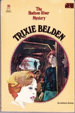Trixie Belden and the Hudson River Mystery by Kathryn Kenny