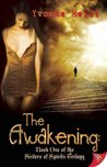 The Awakening (The Sisters of Spirits Trilogy, #1)