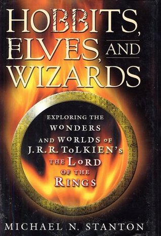 Hobbits, Elves and Wizards by Michael N. Stanton