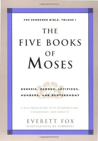 The Five Books of Moses by Everett Fox