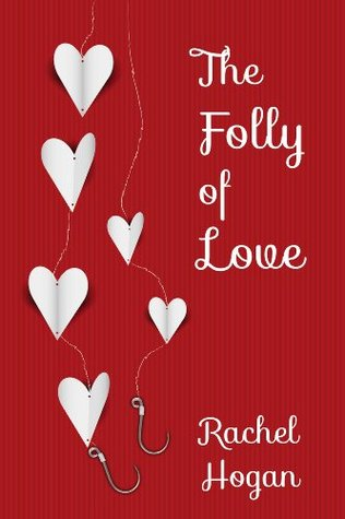 The Folly of Love