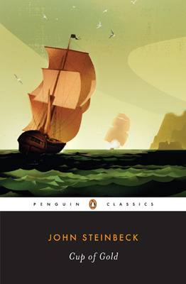 Cup of Gold by John Steinbeck