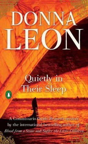 Quietly in Their Sleep by Donna Leon