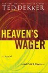 Heaven's Wager (Martyr's Song, #1)