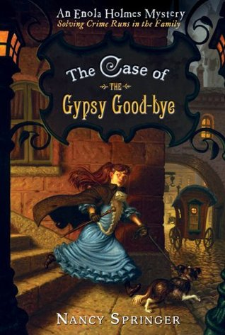 The Case of the Gypsy Good-Bye by Nancy Springer