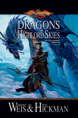 Dragons of the Highlord Skies by Margaret Weis