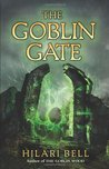 The Goblin Gate (Goblin Wood, #2)