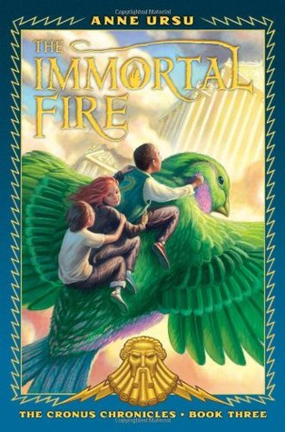 The Immortal Fire by Anne Ursu