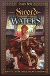 The Sword of Waters (The Shield, Sword, and Crown, #2)