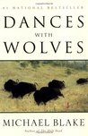 Dances with Wolves (Dances with Wolves, #1)