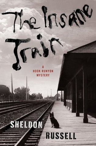 The Insane Train by Sheldon Russell