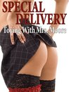 Special Delivery: Toying with Mrs. Moore
