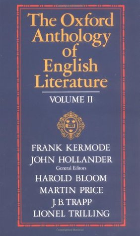 The Oxford Anthology of English Literature by Frank Kermode