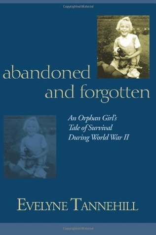 Abandoned and Forgotten by Evelyne Tannehill