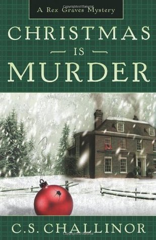Christmas is Murder (Rex Graves Mystery #1)