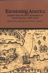 Envisioning America: English Plans for the Colonization of North America, 1580-1640