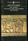 Three Plays: The Wasps / The Poet and the Women / The Frogs