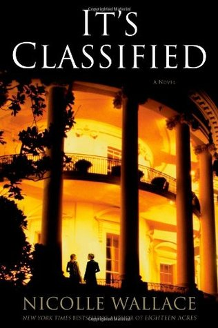 It's Classified by Nicolle Wallace