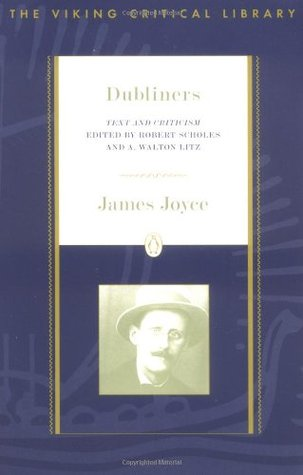 Dubliners: Text and Criticism