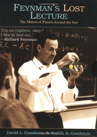 Feynman's Lost Lecture by David Goodstein