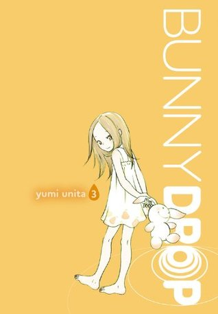 Bunny Drop, Vol. 3 by Yumi Unita