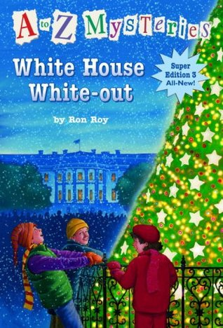 White House White-out by Ron Roy