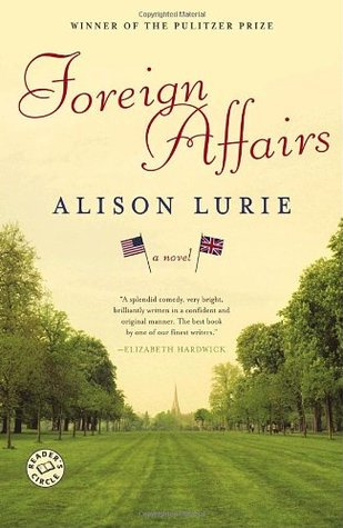 Foreign Affairs by Alison Lurie