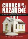 Church of the Nazarene: My Memoirs, My Insights, My Suggestions
