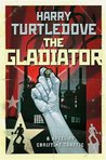The Gladiator (Crosstime Traffic, #5)