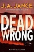 Dead Wrong by J.A. Jance