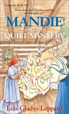 Mandie and the Quilt Mystery (Mandie #35)