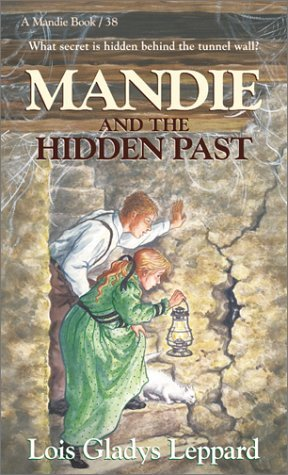 Mandie and the Hidden Past by Lois Gladys Leppard