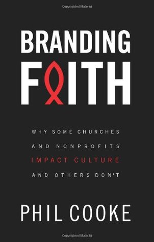 Branding Faith by Phil Cooke