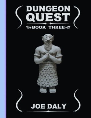 Dungeon Quest, Vol. 3 by Joe Daly