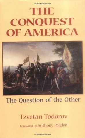 The Conquest of America by Tzvetan Todorov