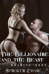 The Billionaire and the Beast (Sharing Abby 1)