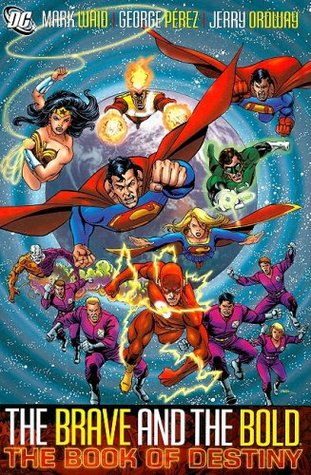 The Brave and the Bold, Vol. 2 by Mark Waid