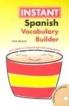 Instant Spanish Vocabulary Builder (Hippocrene Instant Vocabulary Builder)