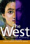The West: A Narrative History, Volume 1: To 1600 (2nd Edition)