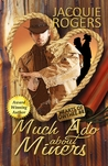 Much Ado About Miners (Hearts of Owyhee, #4)