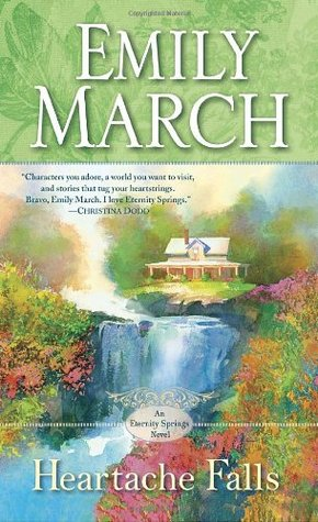 Heartache Falls by Emily March