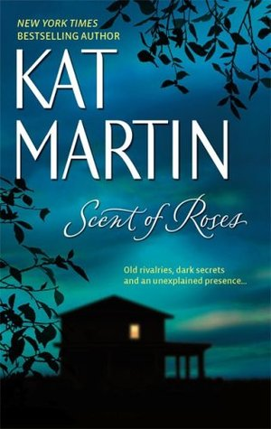 Scent of Roses by Kat Martin