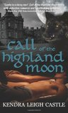 Call of the Highland Moon (The MacInnes Werewolves Trilogy, #1)