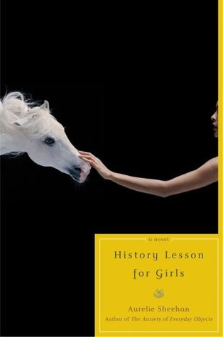 History Lesson for Girls by Aurelie Sheehan