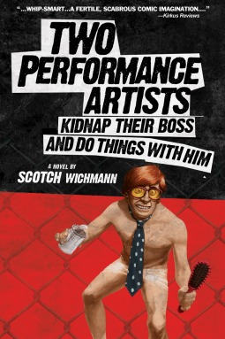 Two Performance Artists Kidnap Their Boss And Do Things With Him