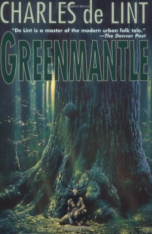 Greenmantle by Charles  de Lint