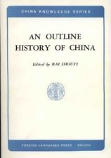 An Outline History of China (China Knowledge Series) (Foreign Languages Press)